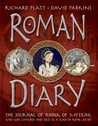 Roman Diary: The Journal of Iliona of Mytilini: Captured and Sold as a Slave in Rome - AD 107