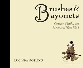 Brushes and Bayonets by Luci Gosling