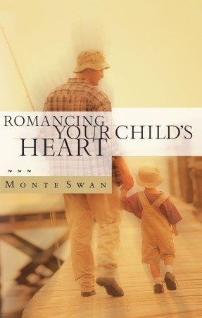 Romancing Your Child's Heart