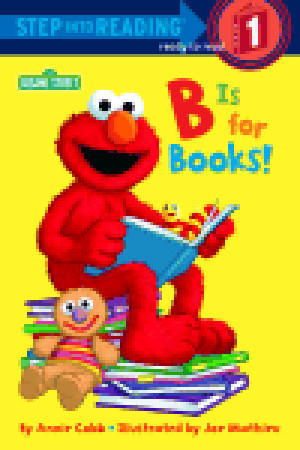 B is for Books! by Annie Cobb