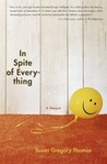 In Spite of Everything: A Memoir