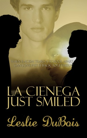 La Cienega Just Smiled by Leslie DuBois