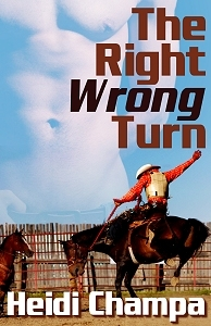 The Right Wrong Turn by Heidi Champa
