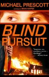 Blind Pursuit