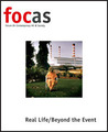 focas: Forum On Contemporary Art & Society - Real Life/Beyond the Event