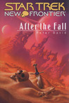 After the Fall (Star Trek: New Frontier, #15)