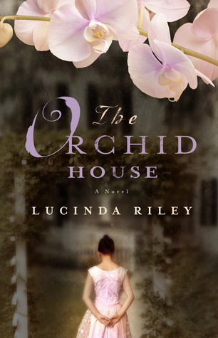 The Orchid House by Lucinda Riley