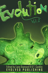 Evolution: Vol. 1 (A Short Story Collection)