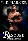 Rescued (Three's Allowed, #2)
