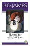 Shroud for a Nightingale (Adam Dalgliesh, #4)