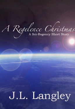 A Regelence Christmas by J.L. Langley