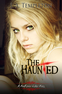 The Haunted by J.A. Templeton