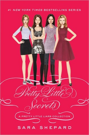 Pretty Little Secrets: A Pretty Little Liars Collection (Pretty Little Liars, #4.5)