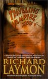 The Traveling Vampire Show by Richard Laymon