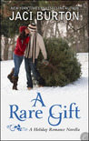 A Rare Gift (Kent Brothers, #2)