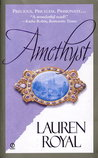 Amethyst by Lauren Royal