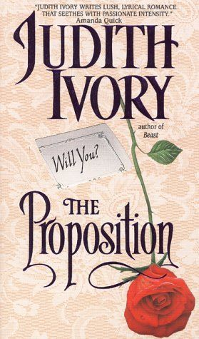 The Proposition by Judith Ivory