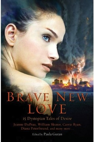 Brave New Love by Paula Guran