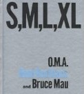 S, M, L, XL by Rem Koolhaas