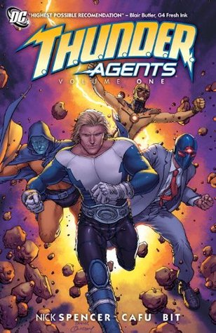 T.H.U.N.D.E.R. Agents Vol. 1 by Nick Spencer