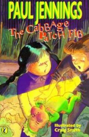 The Cabbage Patch Fib by Paul Jennings