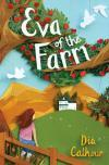 Eva of the Farm by Dia Calhoun