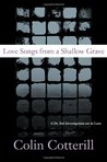Love Songs from a Shallow Grave (Dr. Siri Paiboun, #7)