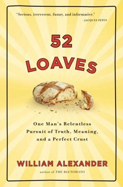 52 Loaves by William   Alexander