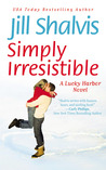 Simply Irresistible by Jill Shalvis