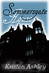 Sommersgate House (Ghosts and Reincarnation, #2)
