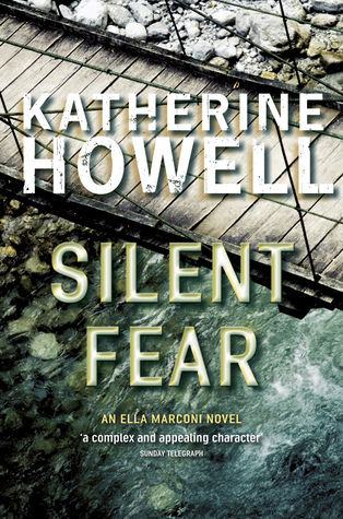 Silent Fear by Katherine Howell