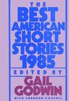 The Best American Short Stories 1985