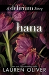 Hana by Lauren Oliver