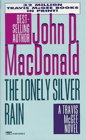 The Lonely Silver Rain (Travis McGee #21)