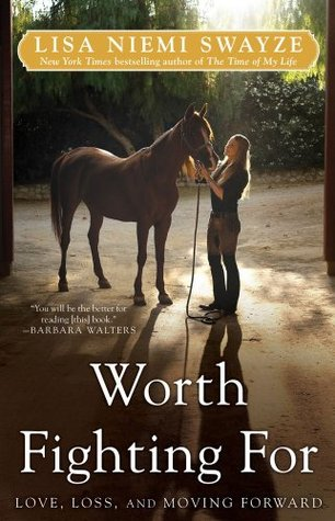 Worth Fighting For by Lisa Niemi Zwayze