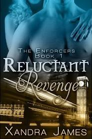 Reluctant Revenge by Xandra James
