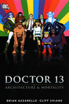 Doctor 13: Architecture and Mortality