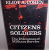 Citizens & Soldiers: The Dilemmas of Militery Service