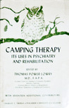 Camping Therapy; Its Uses In Psychiatry And Rehabilitation