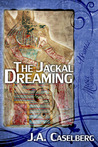 The Jackal Dreaming by Jay Caselberg