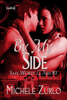 By My Side (Safe Word: Oasis, #2)