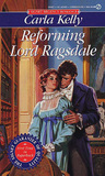 Reforming Lord Ragsdale by Carla Kelly