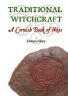 Traditional Witchcraft: A Cornish Book of Ways
