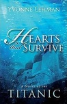 Hearts That Survive by Yvonne Lehman
