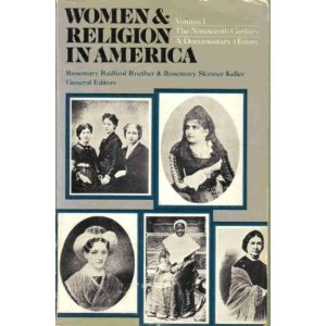 Women and Religion in America: The Nineteenth Century