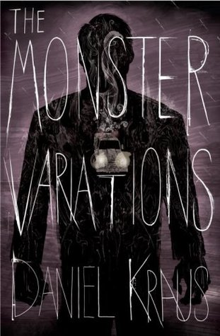 The Monster Variations by Daniel Kraus