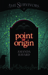 Point of Origin (The Survivors, #2)