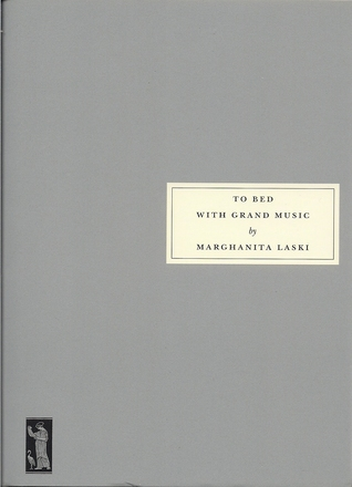 To Bed With Grand Music by Marghanita Laski