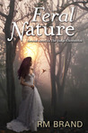 Feral Nature (The Judge Chronicles, #2)