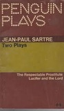 Two Plays: The Respectable Prostitute & Lucifer and the Lord (Penguin Plays)